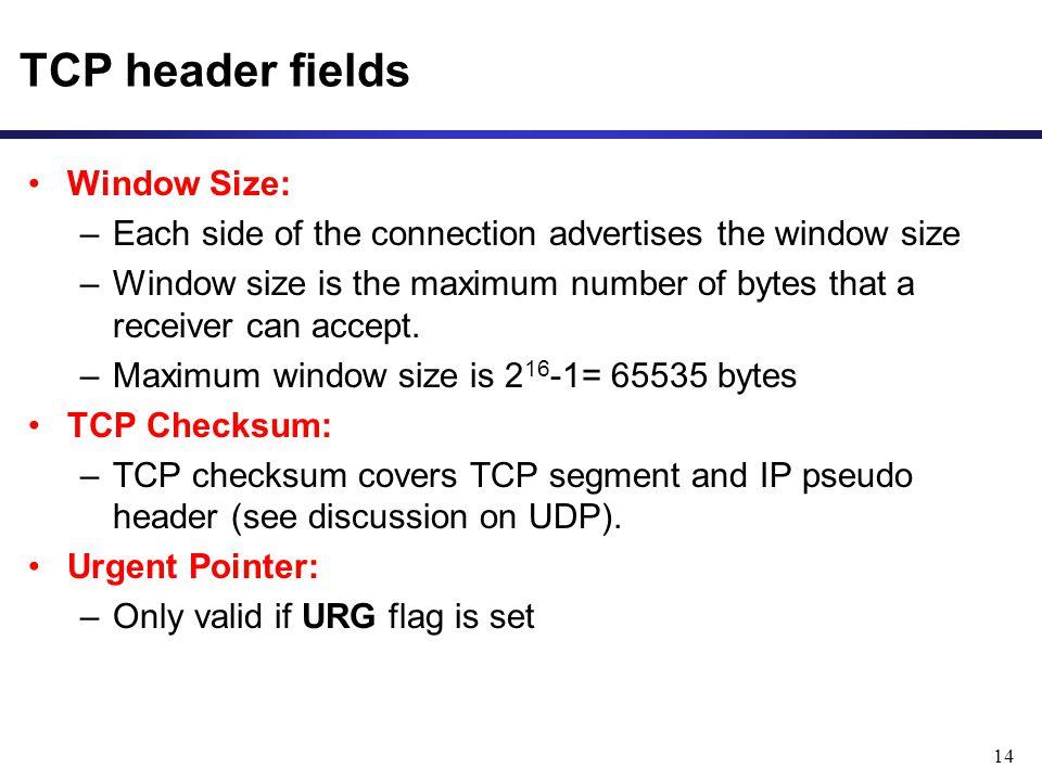 TCP header fields Window Size: