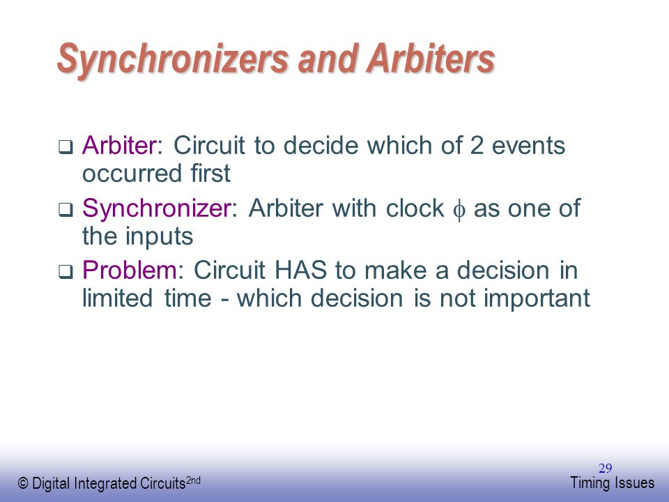 Synchronizers and Arbiters