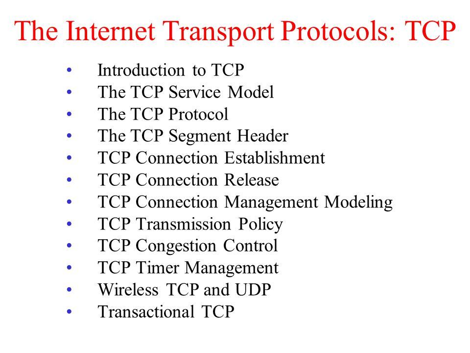 The Internet Transport Protocols: TCP