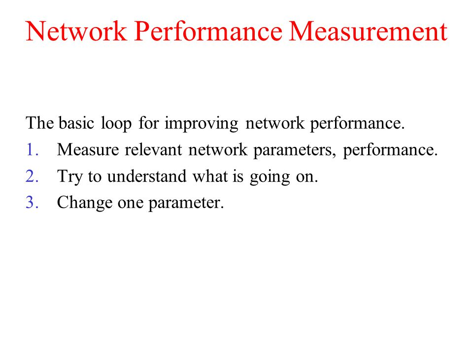 Network Performance Measurement