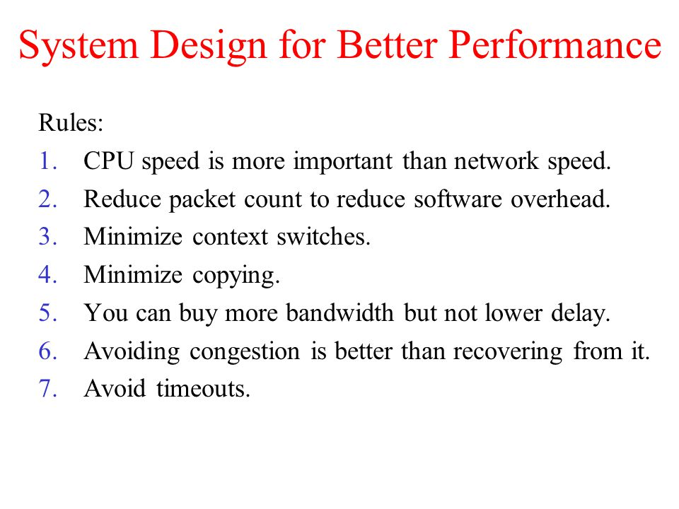System Design for Better Performance