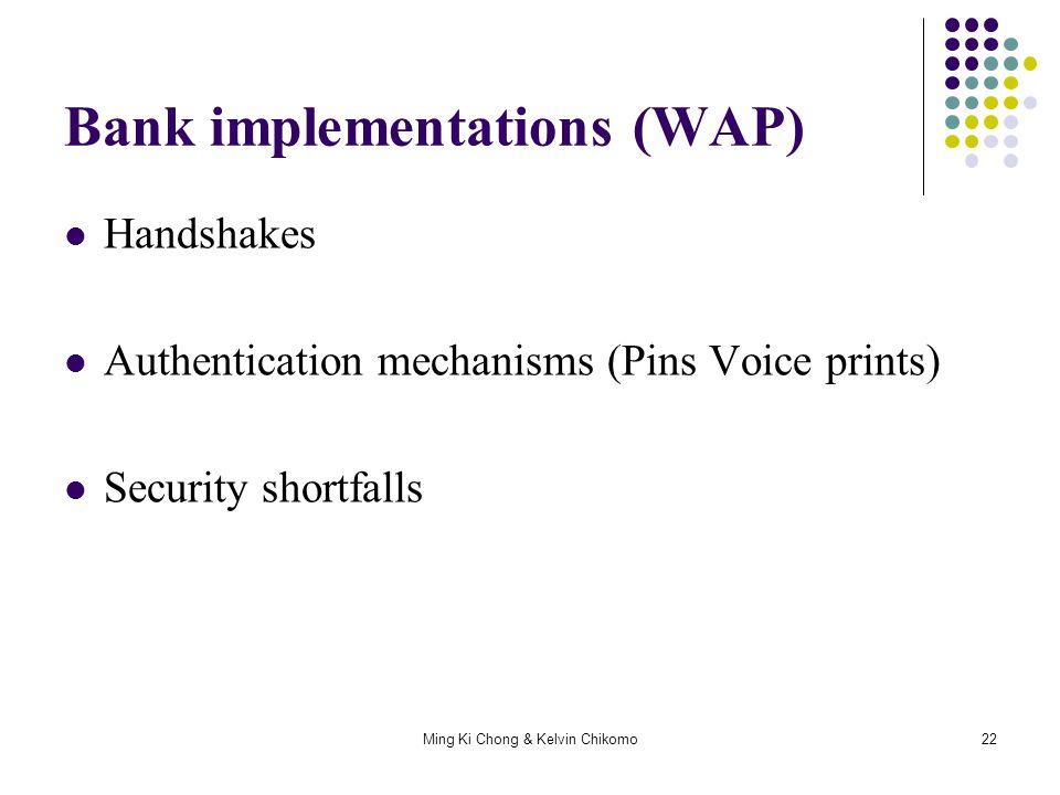 Bank implementations (WAP)