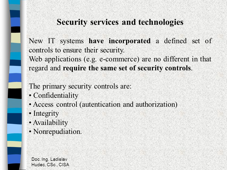 Security services and technologies