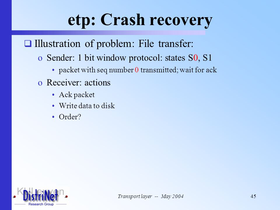 etp: Crash recovery Illustration of problem: File transfer: