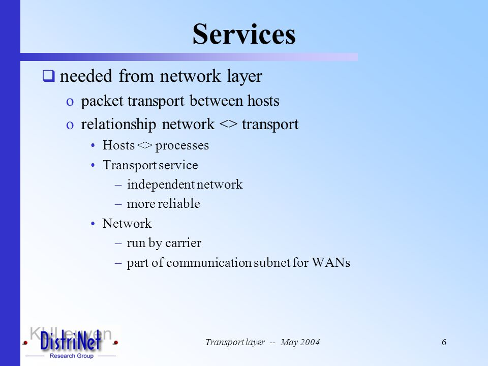 Services needed from network layer packet transport between hosts