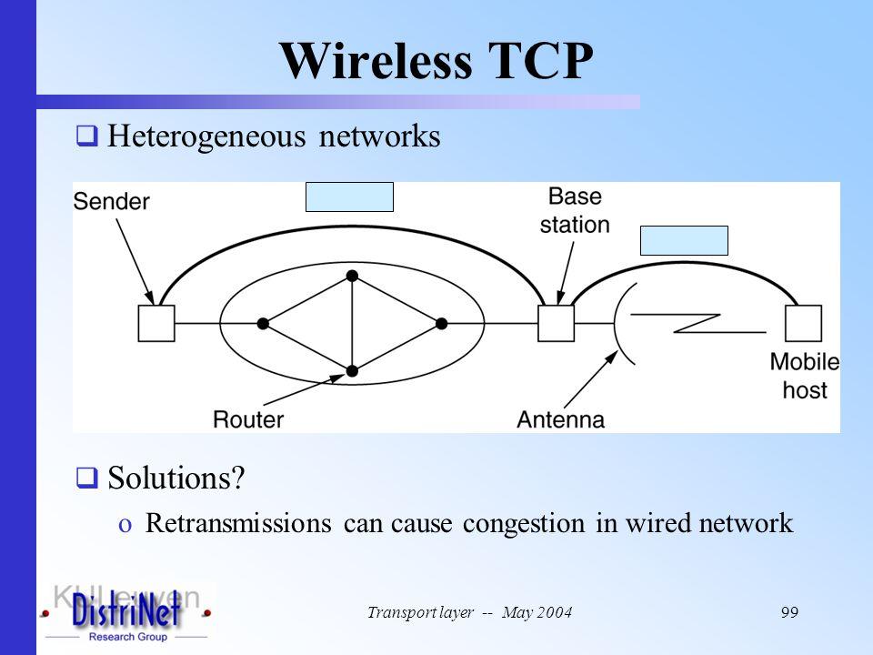 Wireless TCP Heterogeneous networks Solutions