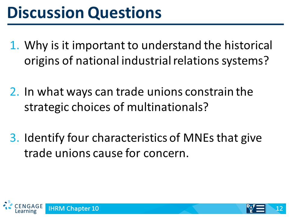 Discussion Questions Why is it important to understand the historical origins of national industrial relations systems