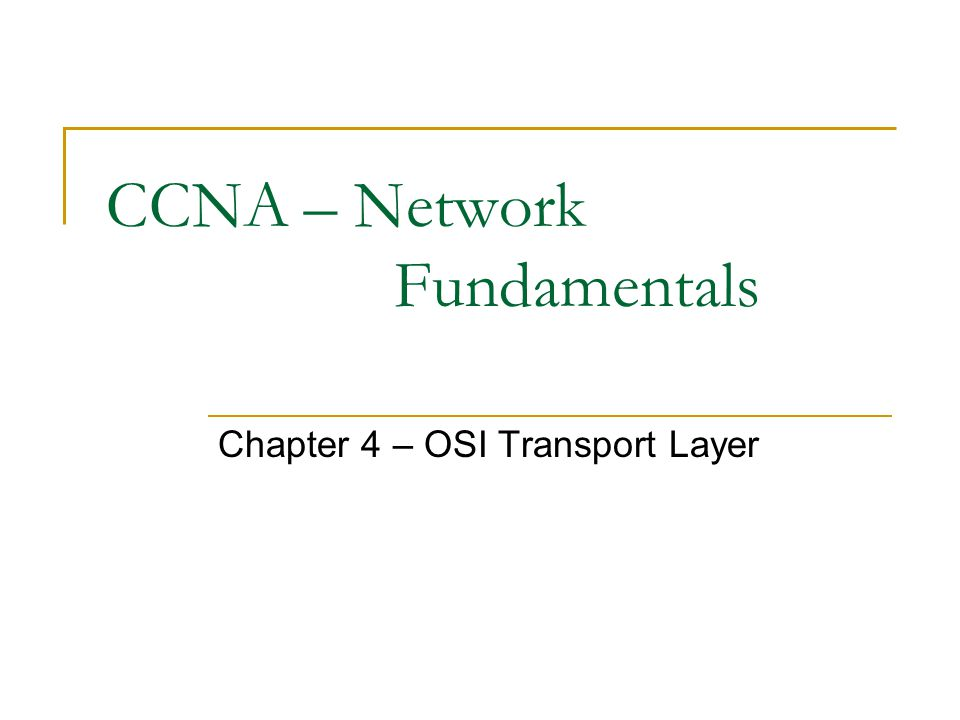 CCNA – Network Fundamentals