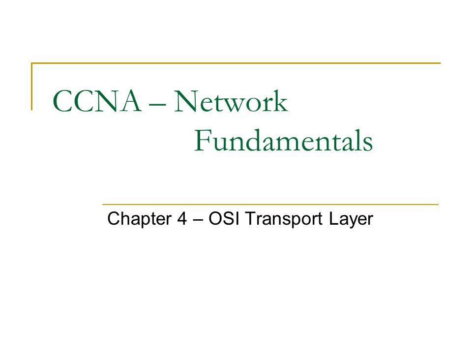 CCNA – Network Fundamentals