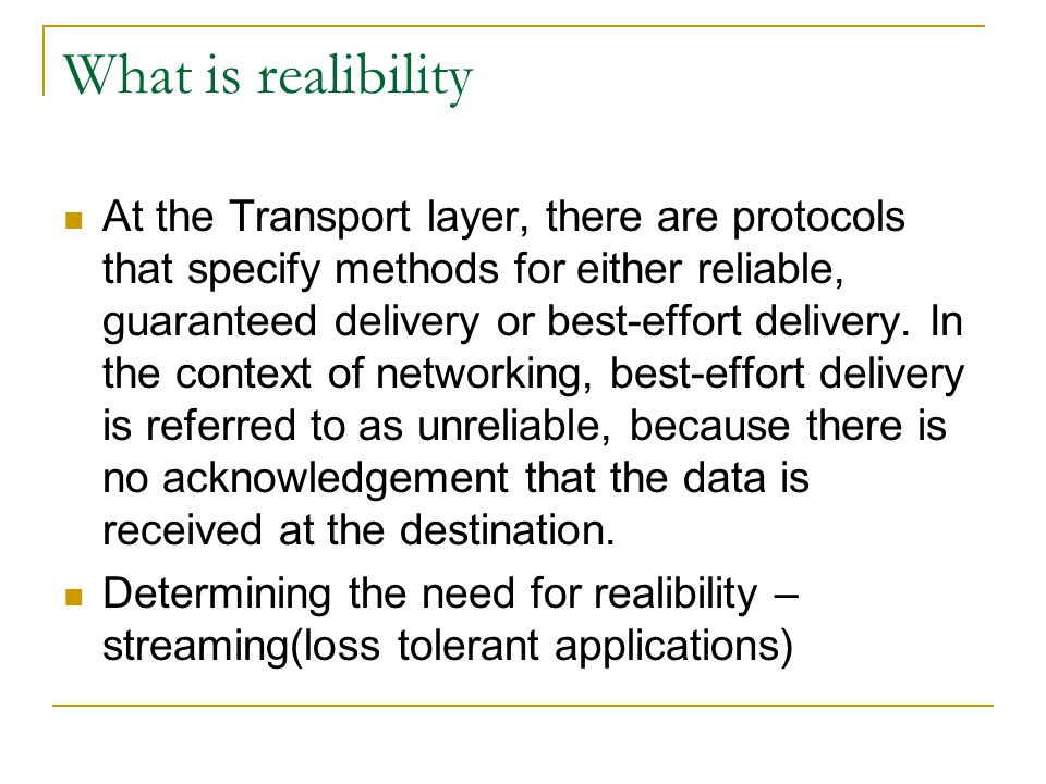 What is realibility