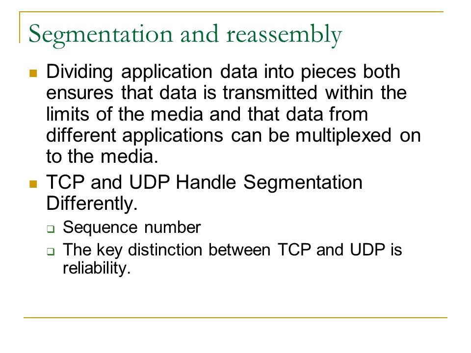 Segmentation and reassembly