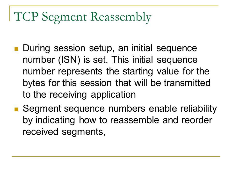TCP Segment Reassembly