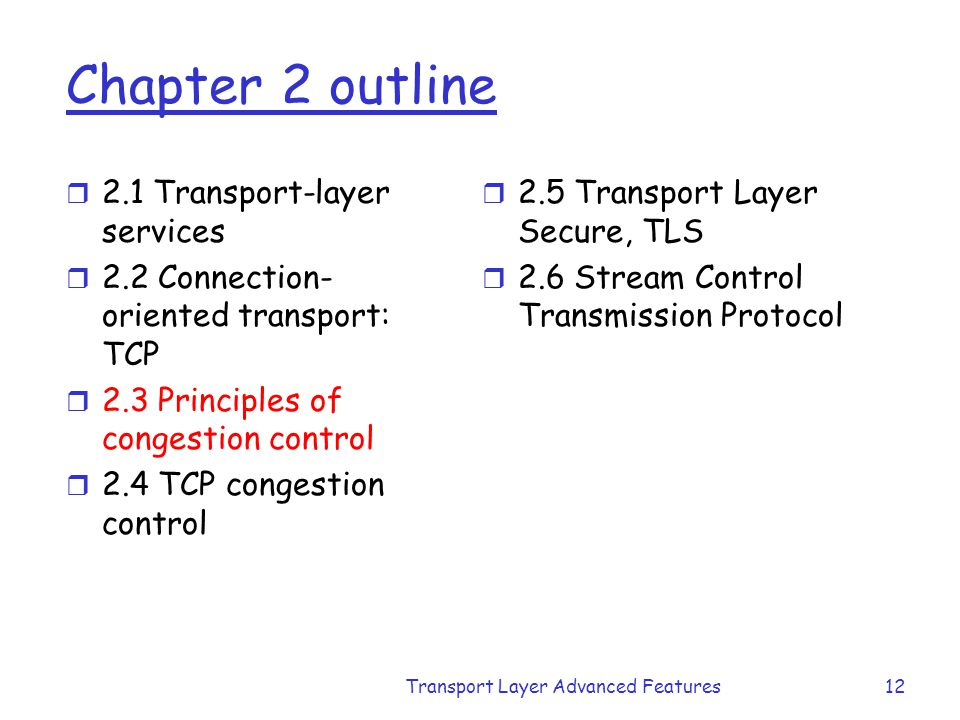 Transport Layer Advanced Features