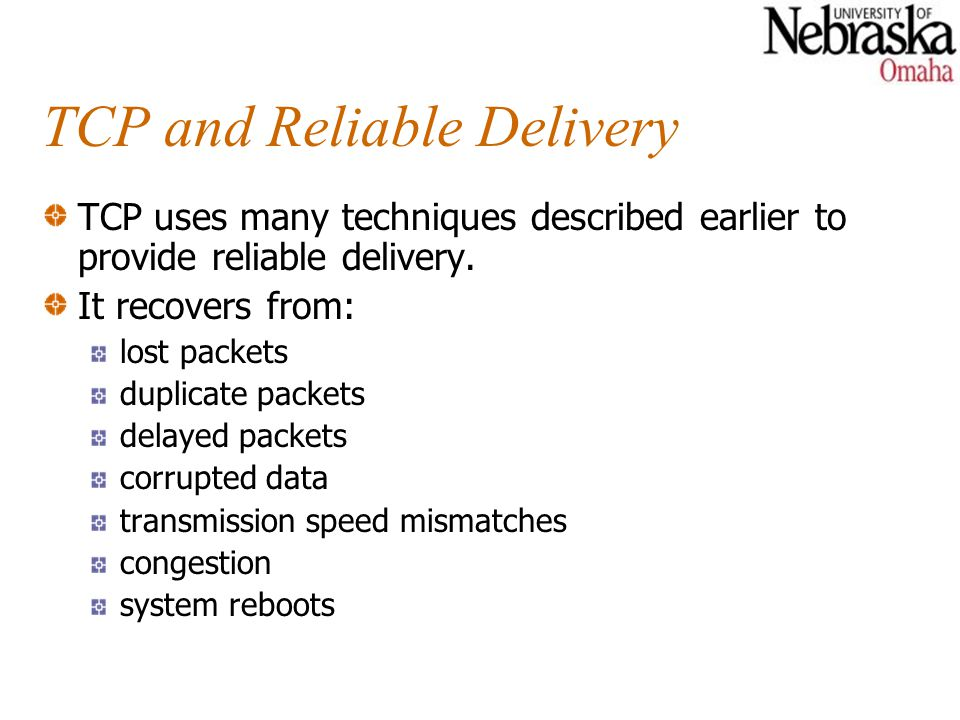 TCP and Reliable Delivery