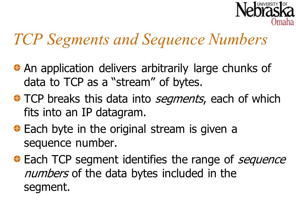 TCP Segments and Sequence Numbers