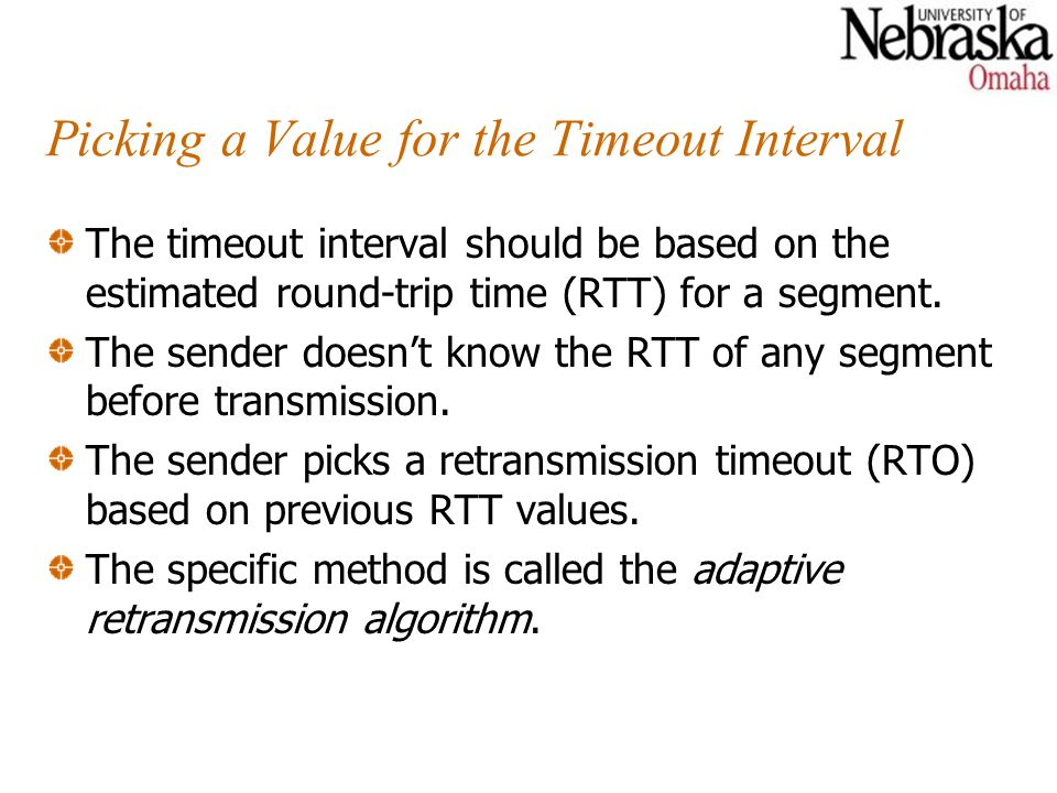 Picking a Value for the Timeout Interval