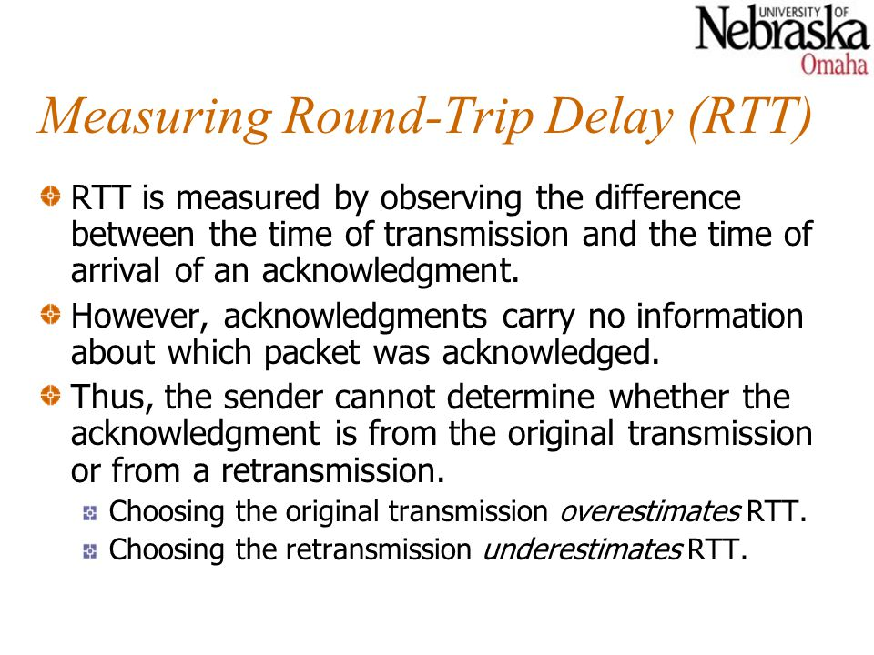 Measuring Round-Trip Delay (RTT)