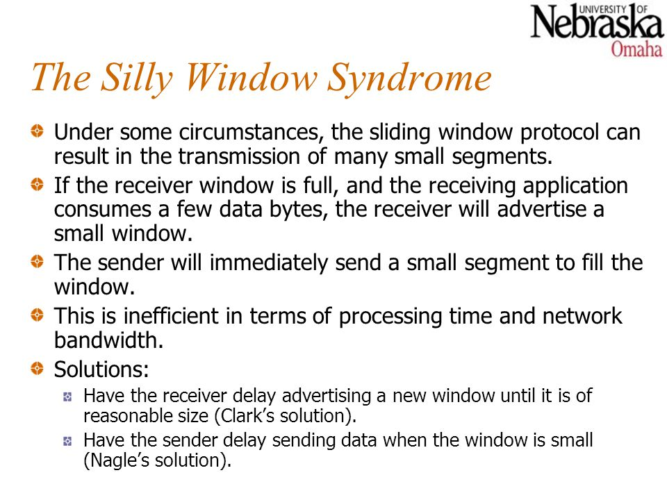 The Silly Window Syndrome