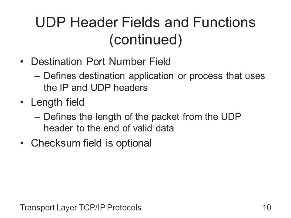 UDP Header Fields and Functions (continued)