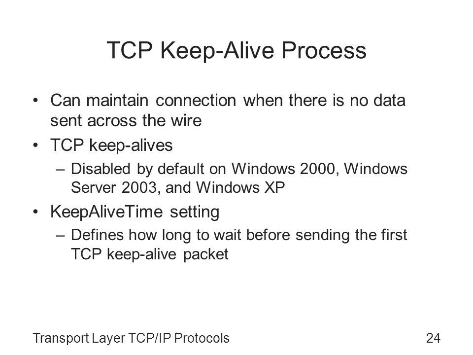 TCP Keep-Alive Process