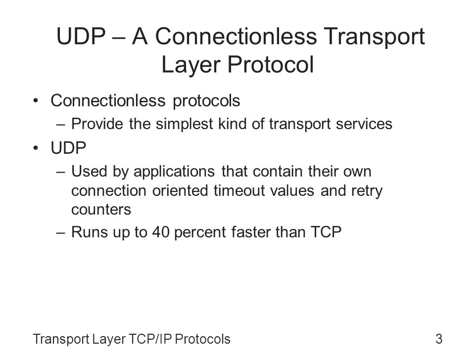 UDP – A Connectionless Transport Layer Protocol