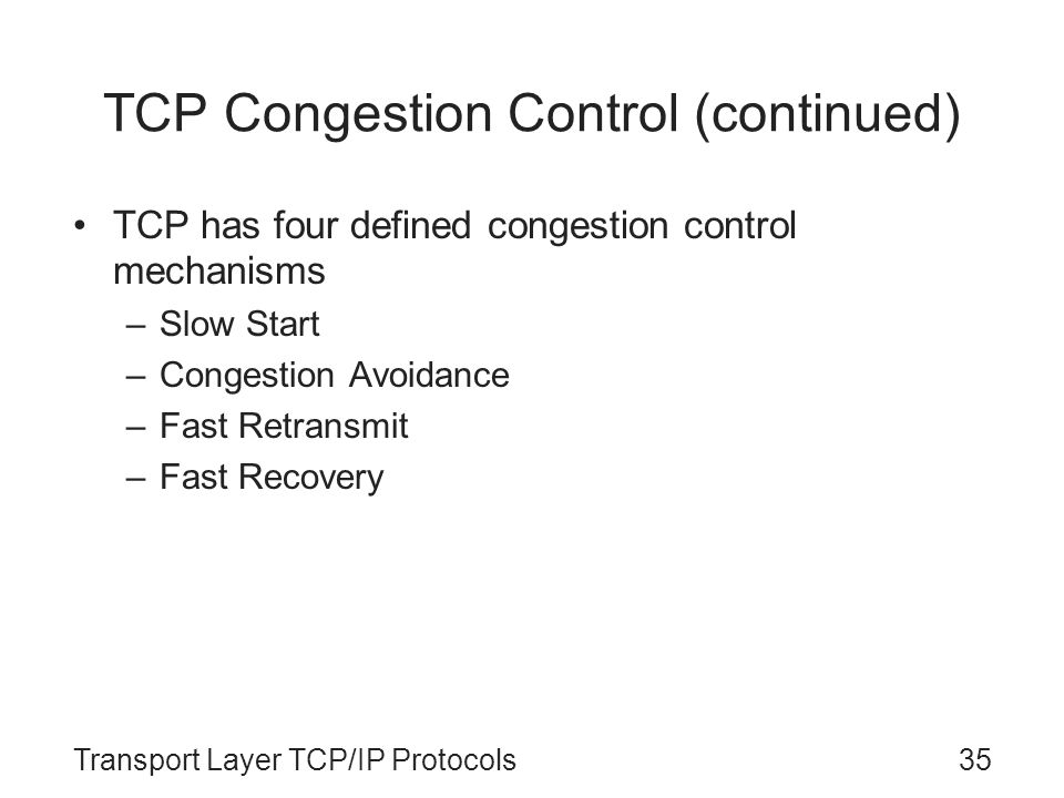 TCP Congestion Control (continued)