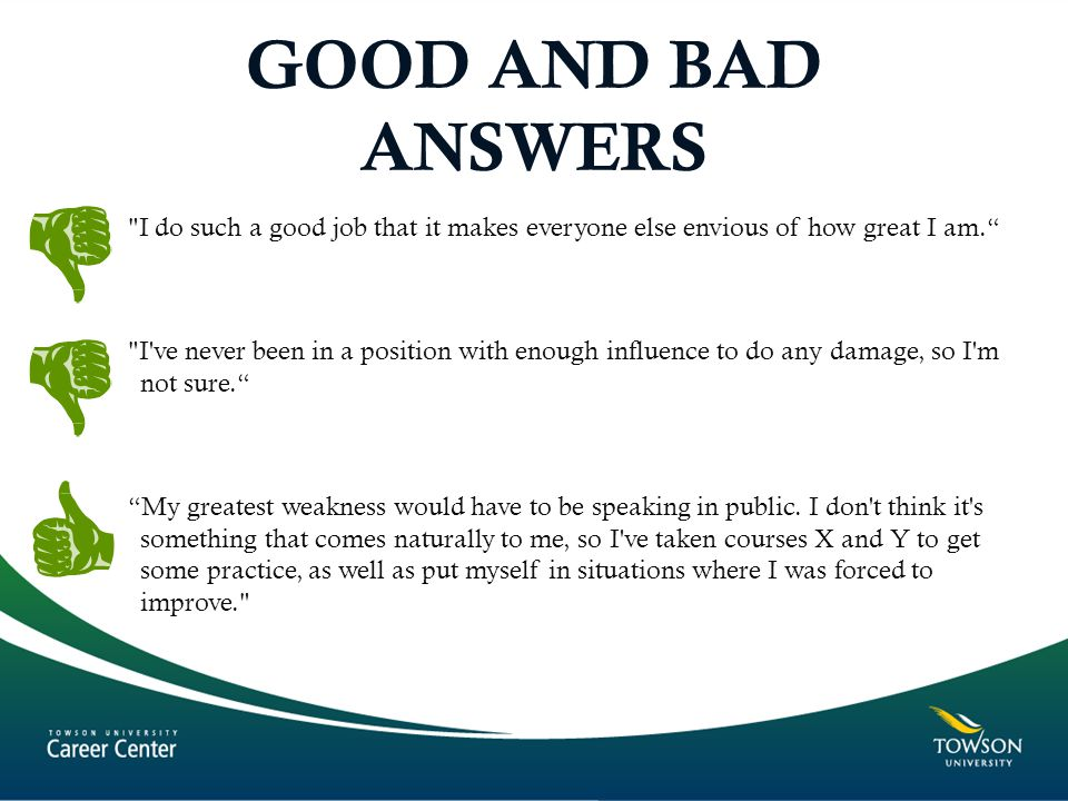 GOOD AND BAD ANSWERS