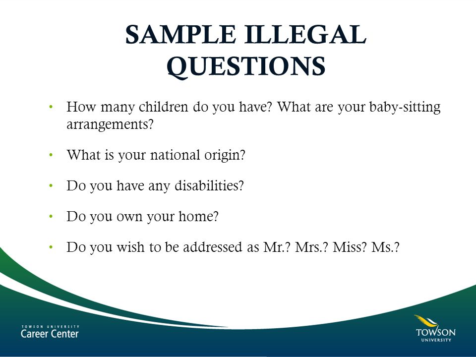 SAMPLE ILLEGAL QUESTIONS