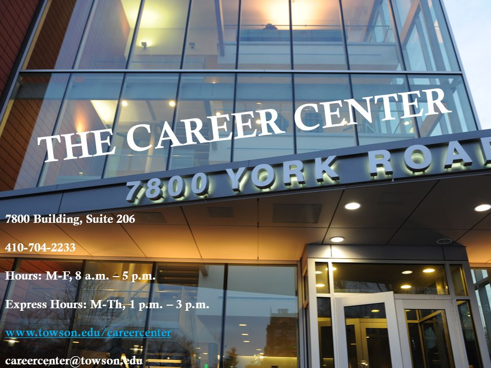 THE CAREER CENTER 7800 Building, Suite 206 410-704-2233