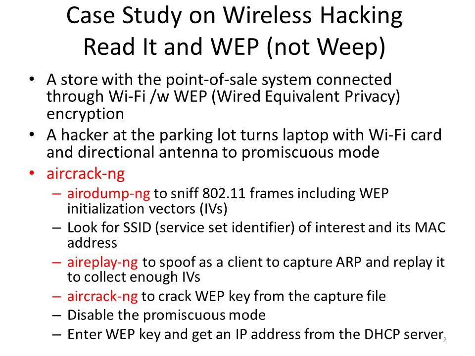 Case Study on Wireless Hacking Read It and WEP (not Weep)