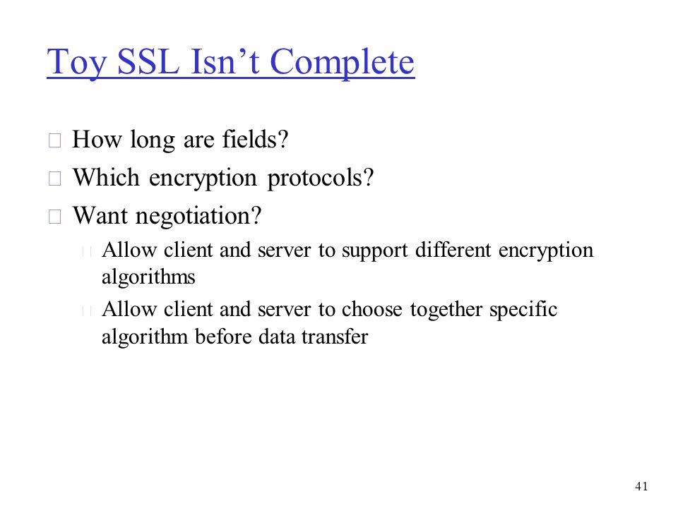 Toy SSL Isn't Complete How long are fields