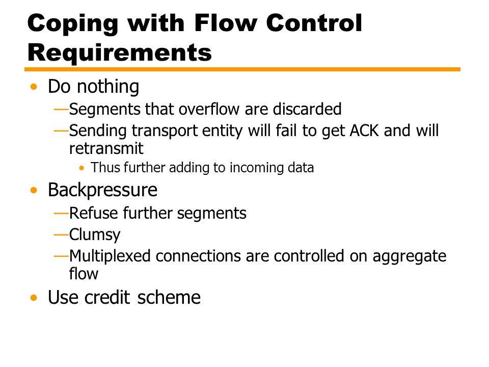 Coping with Flow Control Requirements