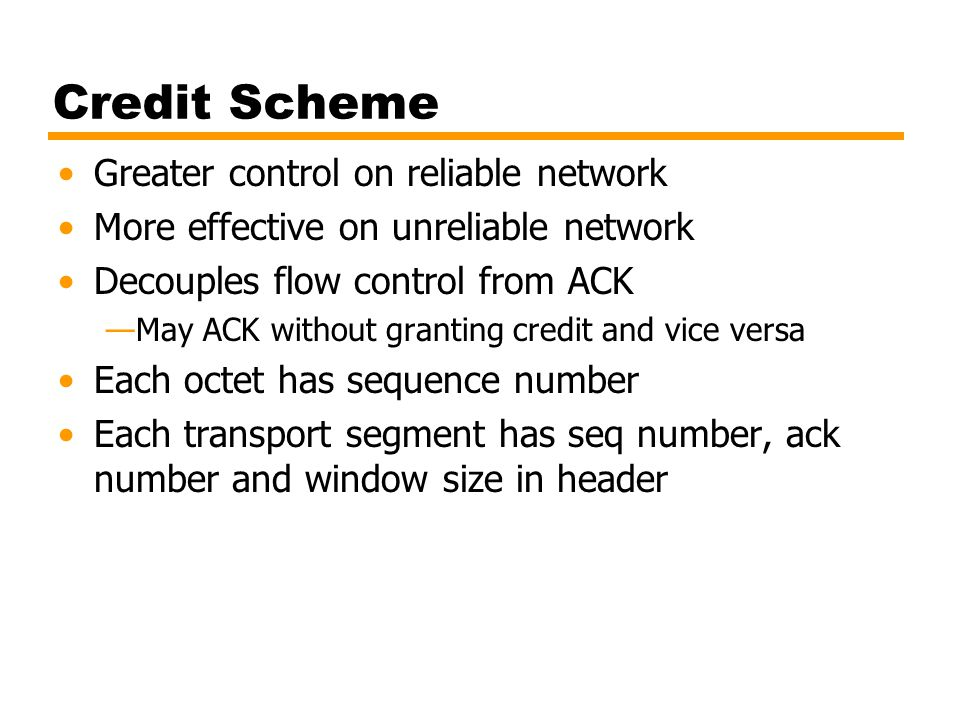 Credit Scheme Greater control on reliable network