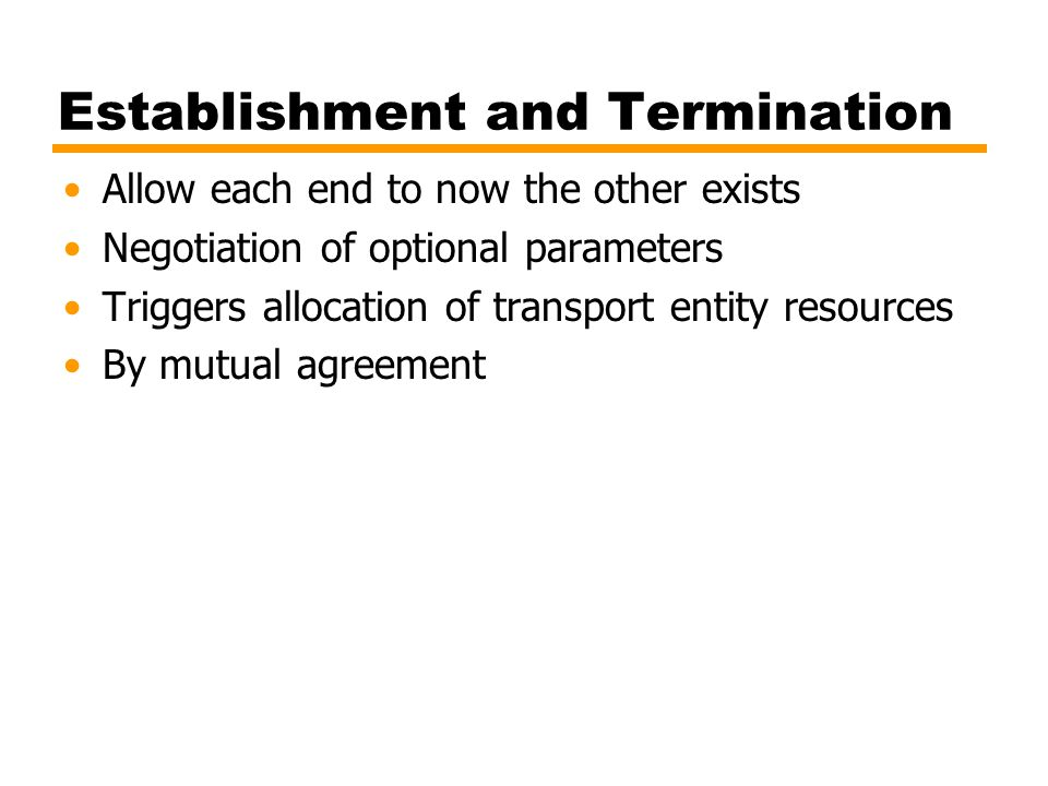 Establishment and Termination
