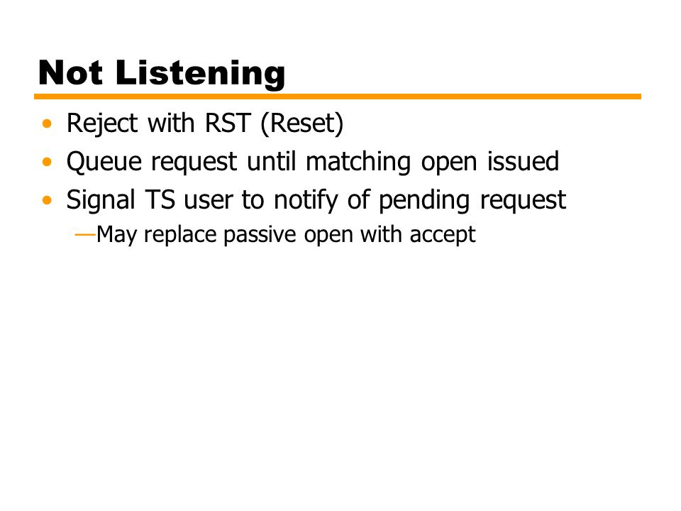 Not Listening Reject with RST (Reset)
