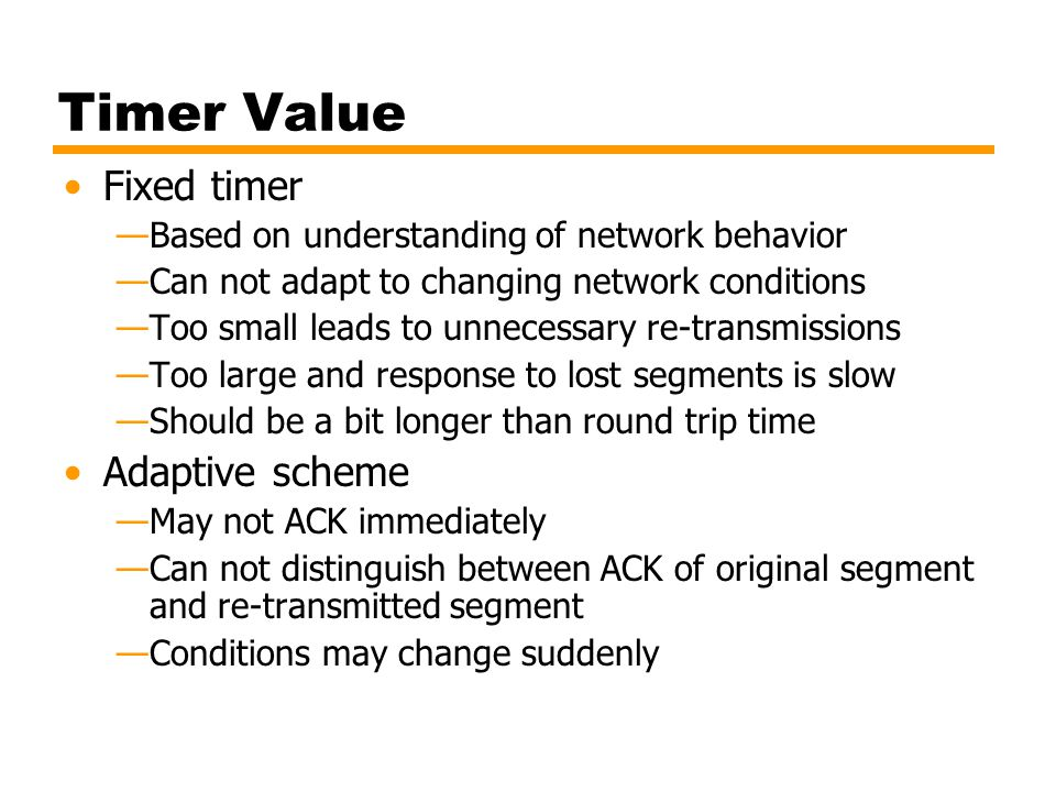 Timer Value Fixed timer Adaptive scheme