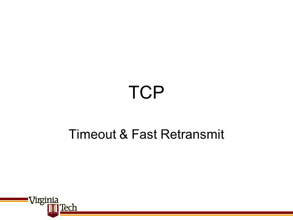 Timeout & Fast Retransmit