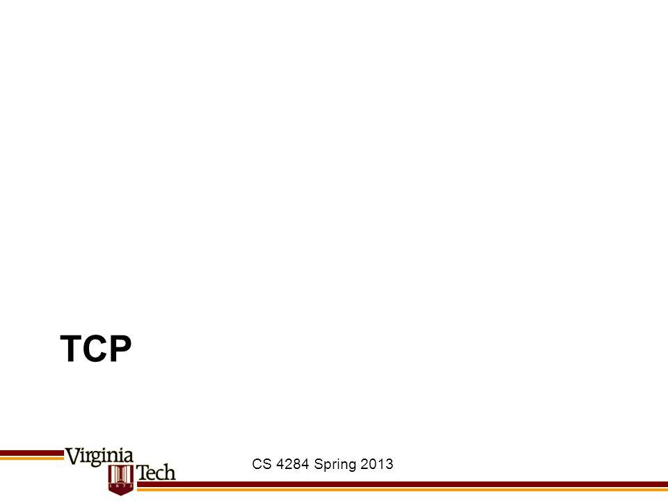 TCP CS 4284 Spring 2013