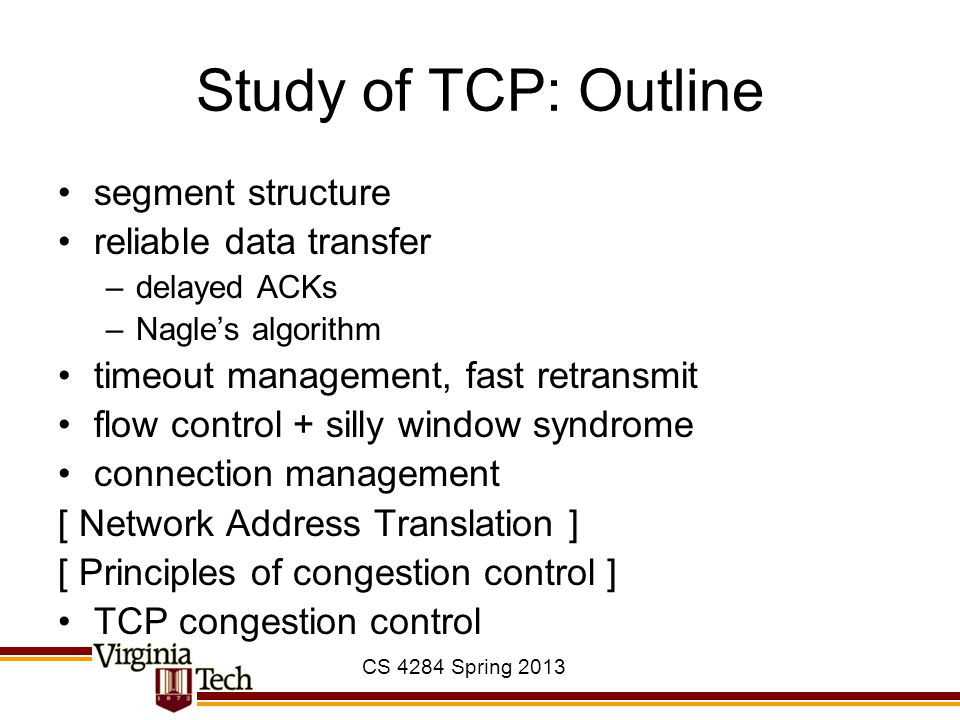 Study of TCP: Outline segment structure reliable data transfer