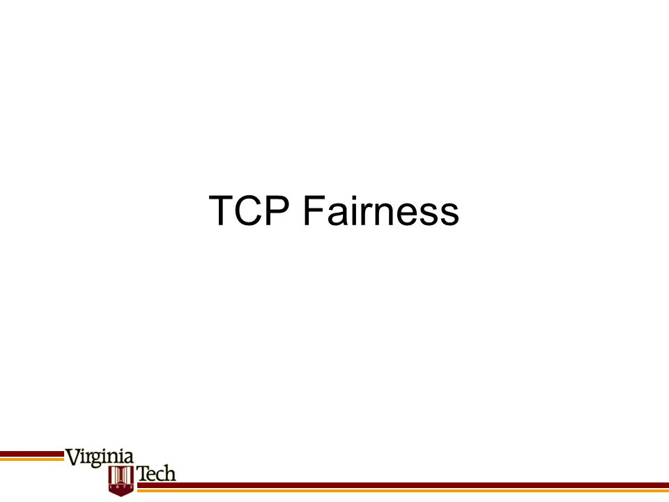 TCP Fairness