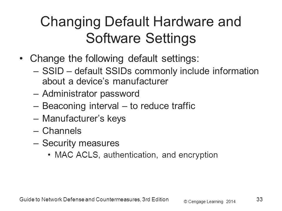 Changing Default Hardware and Software Settings