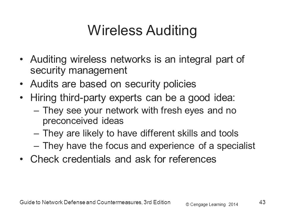 Wireless Auditing Auditing wireless networks is an integral part of security management. Audits are based on security policies.