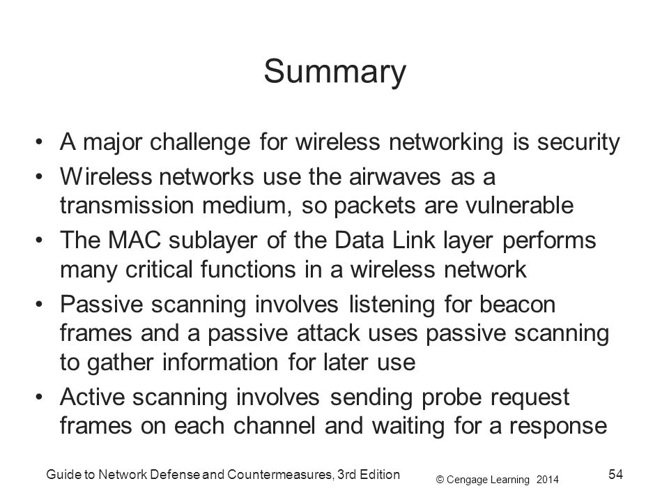 Summary A major challenge for wireless networking is security