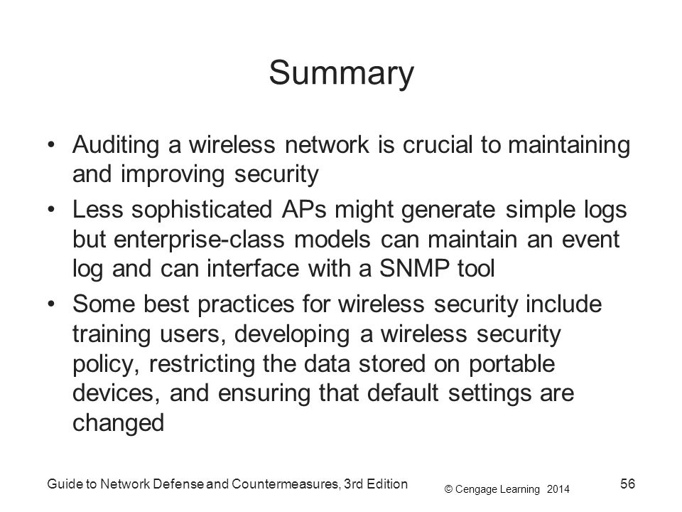 Summary Auditing a wireless network is crucial to maintaining and improving security.
