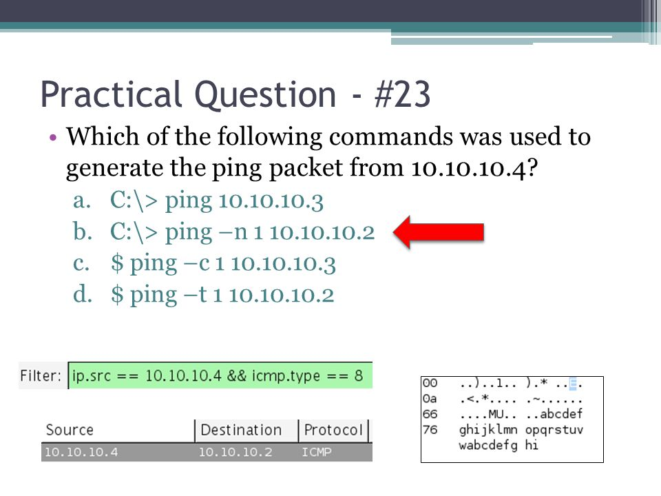 Practical Question - #23 Which of the following commands was used to generate the ping packet from 10.10.10.4