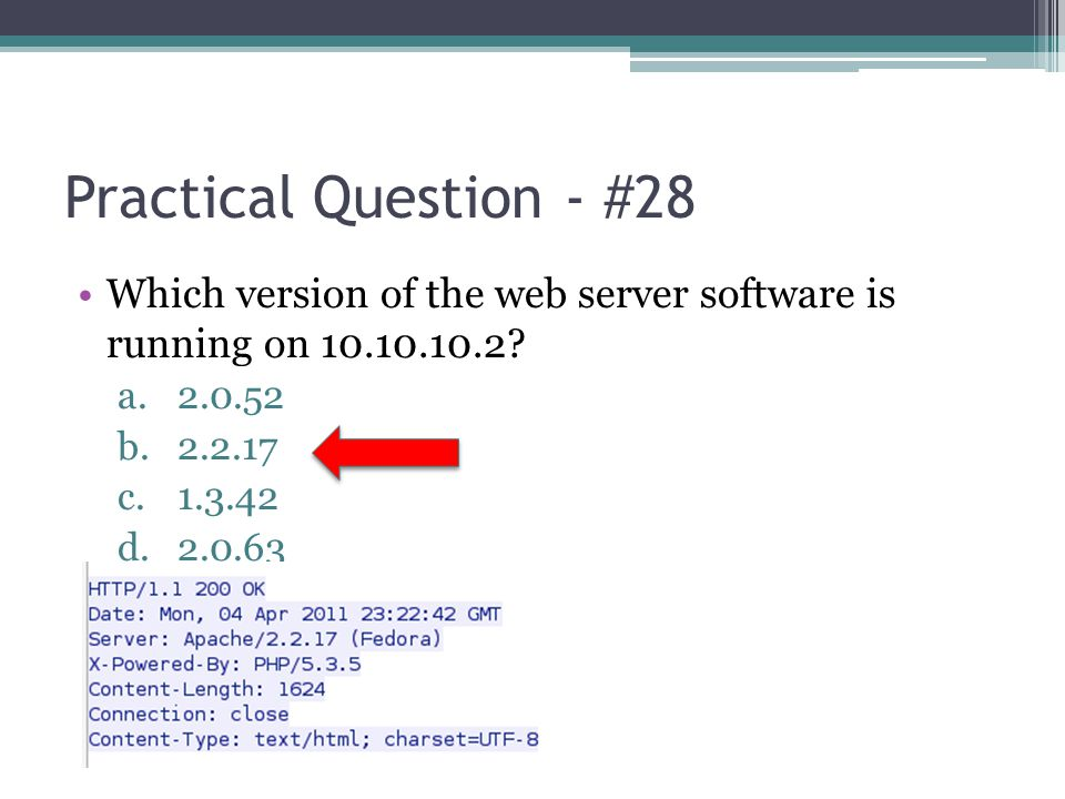 Practical Question - #28 Which version of the web server software is running on 10.10.10.2 2.0.52.