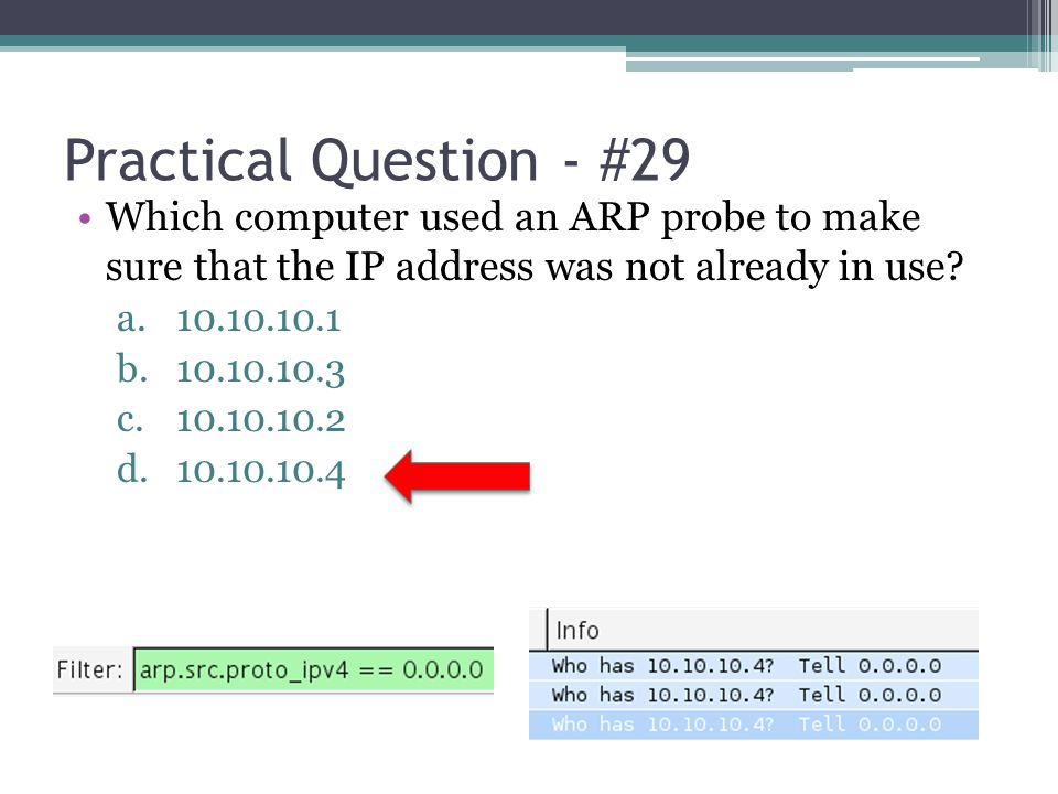 Practical Question - #29 Which computer used an ARP probe to make sure that the IP address was not already in use