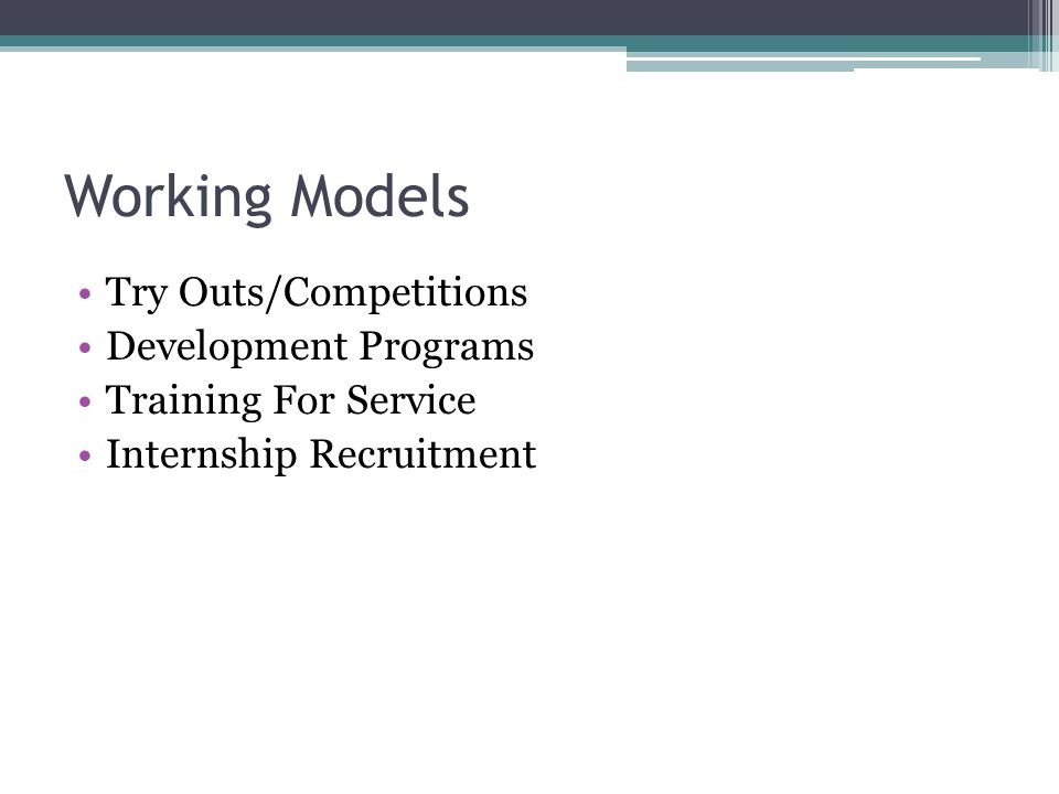 Working Models Try Outs/Competitions Development Programs