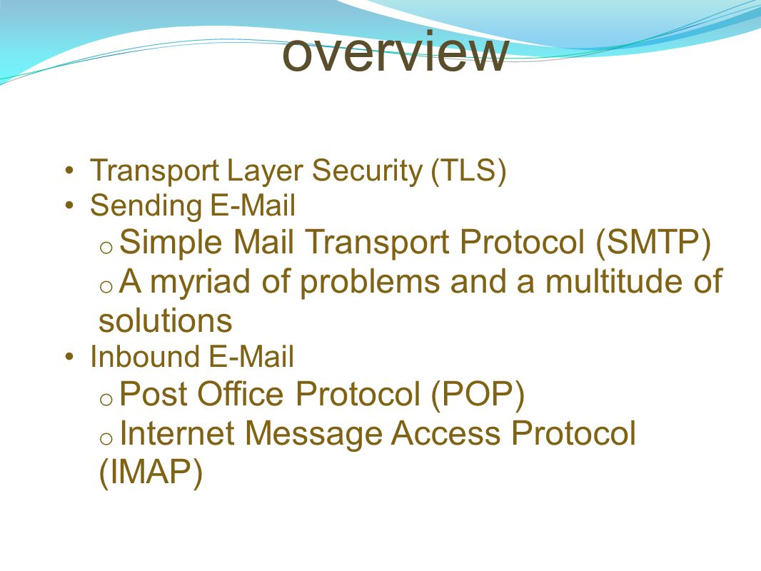 overview Simple Mail Transport Protocol (SMTP)