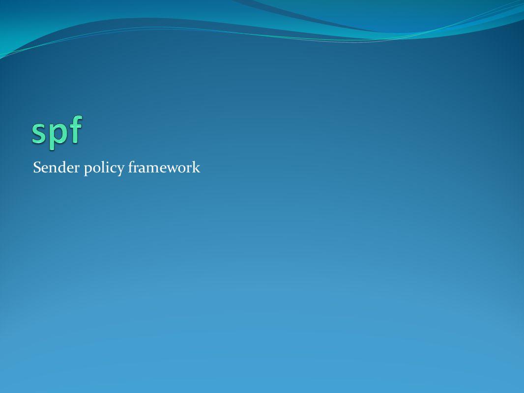spf Sender policy framework